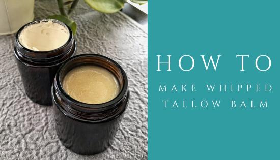 how to make tallow balm blog